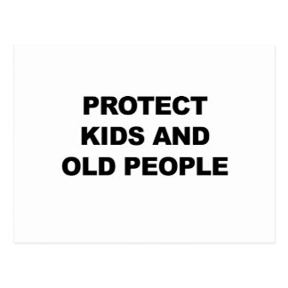 Protect Kids and Old People Postcard