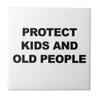 Protect Kids and Old People Tile