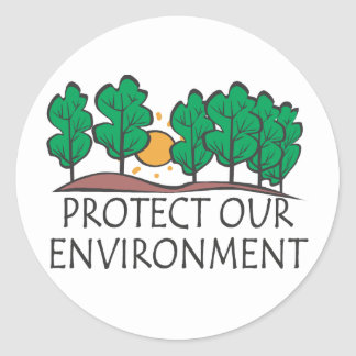 Protect Our Environment Classic Round Sticker