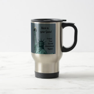 Protect Second Amendment Rights... Stainless Steel Travel Mug