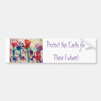 Protect the Earth for Their Future! Bumper Stickers