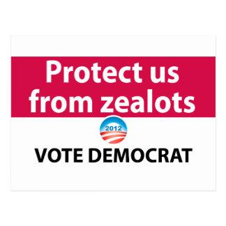 Protect us from Zealots: Vote Democrat Postcard