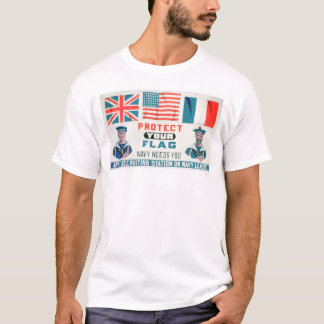Protect Your Flag - Navy Needs You (US02143) T-Shirt