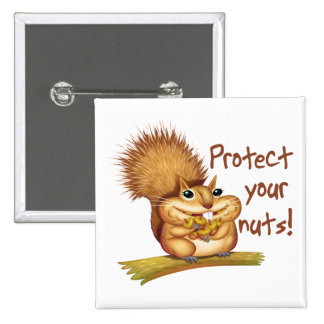 Protect Your Nuts 15 Cm Square Badge