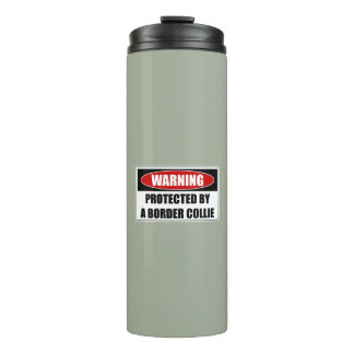 Protected By A Border Collie Thermal Tumbler