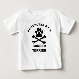 Protected By A Border Terrier Baby T-Shirt