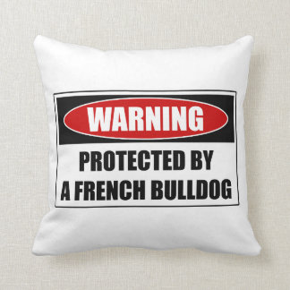 Protected By A French Bulldog Cushion