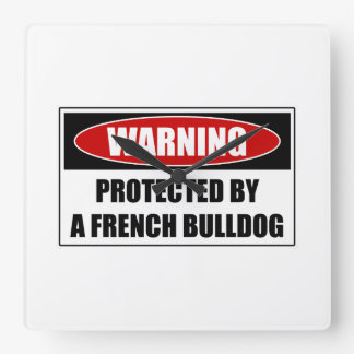 Protected By A French Bulldog Square Wall Clock