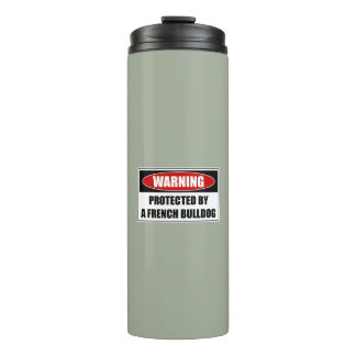 Protected By A French Bulldog Thermal Tumbler