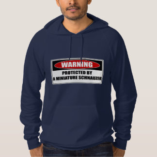 Protected By A Miniature Schnauzer Hoodie