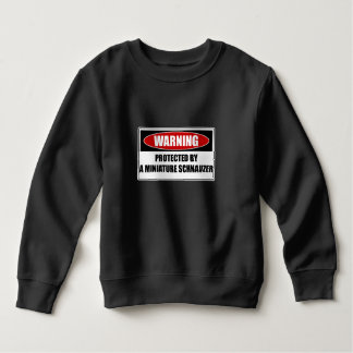 Protected By A Miniature Schnauzer Sweatshirt