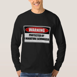 Protected By A Miniature Schnauzer T-Shirt