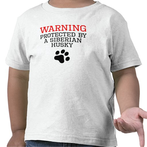 Protected By A Siberian Husky T Shirts