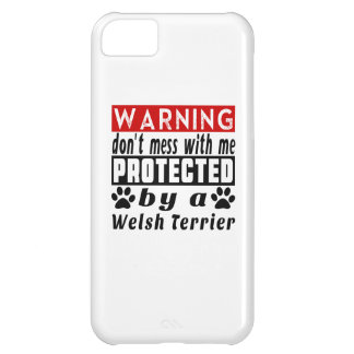 Protected By Welsh Terrier iPhone 5C Case