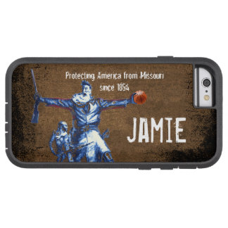 Protecting America From Missouri Since 1854 iPhone Tough Xtreme iPhone 6 Case