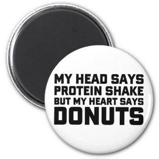 Protein Shake or Donuts 6 Cm Round Magnet