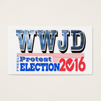 PROTEST election 2016 WWJD Cards