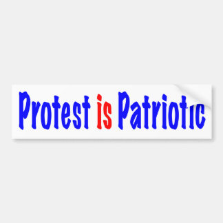 Protest is Patriotic Bumper Sticker