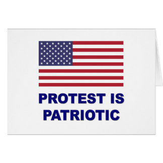 Protest is Patriotic Card