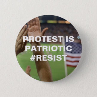 Protest is Patriotic Resistance 6 Cm Round Badge