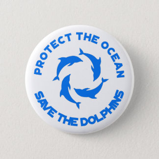 Protest the Ocean Save the Dolphins Pin Button