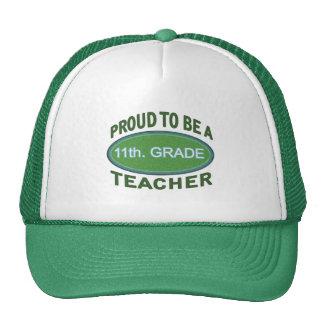 Proud 11th. Grade Teacher Cap