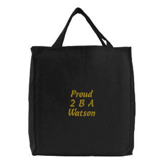 Proud 2 B A Watson Embroidered Bag