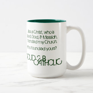 PROUD 2 B CATHOLIC - Mug Drk Green