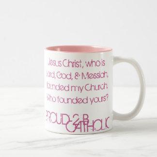 PROUD 2 B CATHOLIC - Mugs - ROSE