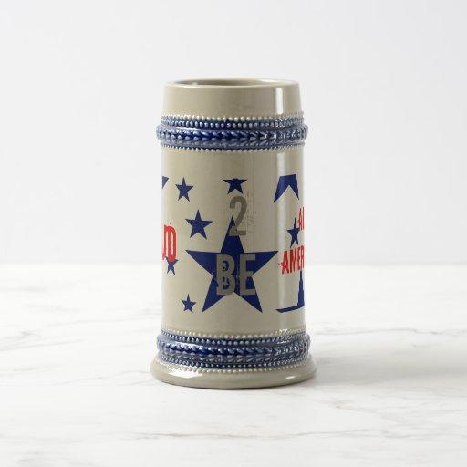 Proud  2-be All American mug