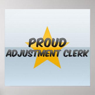 Proud Adjustment Clerk Posters