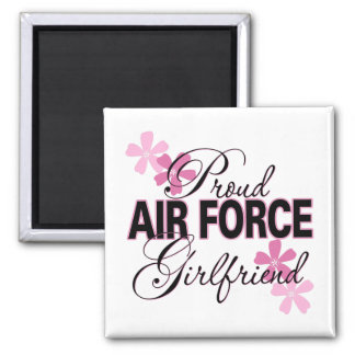 Proud Air Force Girlfriend Square Magnet