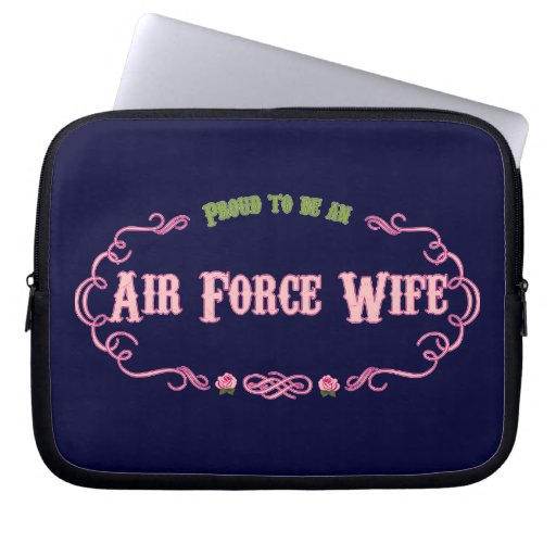 Proud Air Force Wife Computer Sleeve