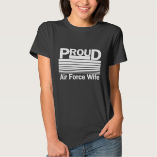 Proud Air Force Wife Tee Shirt