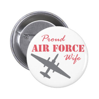 Proud Air Force Wife U-2 Pinback Button