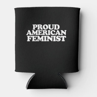 Proud American Feminist Can Cooler