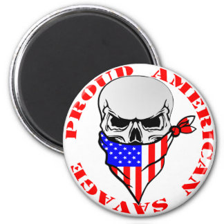 Proud American Savage  FB.com/USAPatriotGraphics © 6 Cm Round Magnet