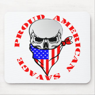 Proud American Savage  FB.com/USAPatriotGraphics © Mouse Pad