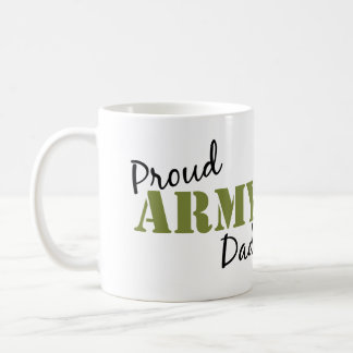 """""""Proud Army Dad"""" Coffee Mug"""