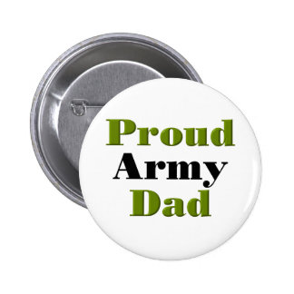 Proud Army Dad green Pinback Button
