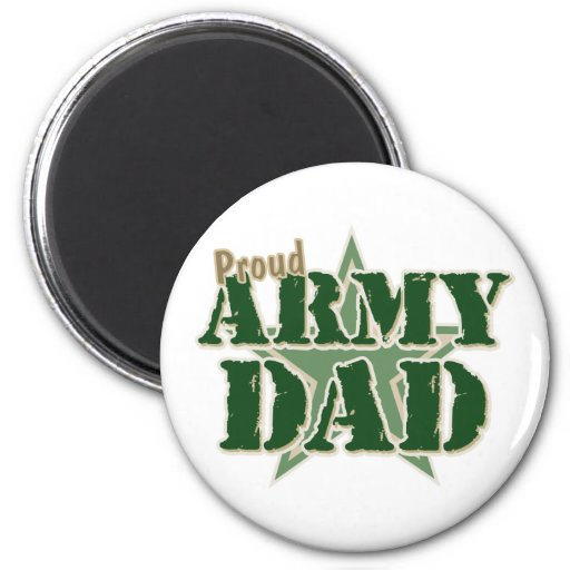 Proud Army Dad Refrigerator Magnet