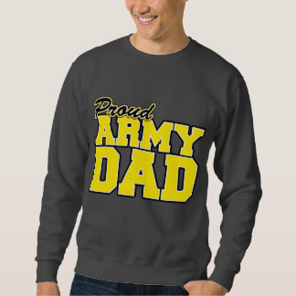 Proud Army Dad Pull Over Sweatshirt