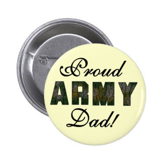 Proud Army Dad Tshirts and Gifts Pinback Buttons