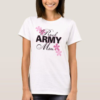 Proud Army Mom (4 Erika R) T-Shirt