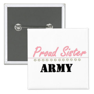 proud army sister (1) 15 cm square badge