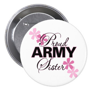 Proud Army Sister Buttons