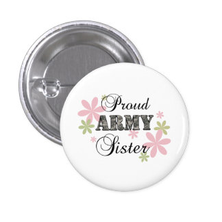 Proud Army Sister fl c Buttons