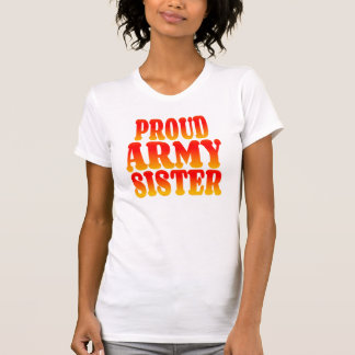 Proud Army Sister in Cheerful Colors Tees
