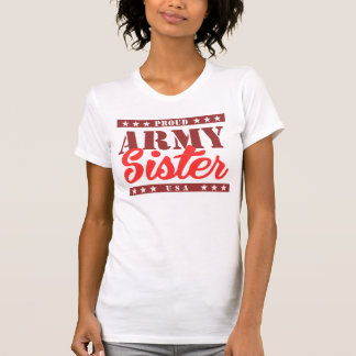 Proud Army Sister Shirts