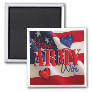 """""""Proud ARMY Wife"""" Magnet"""